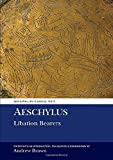 Aeschylus: Libation Bearers (Aris and Phillips Classical Texts)