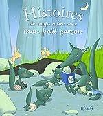 Histoires de loups à lire avec mon petit garcon de Ghislaine Biondi