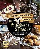 Mein Adventskalender-Backbuch für Potterheads and Friends: Mit 24 süßen Überraschungen aus der Zauberwelt – Mit perforierten Seiten zum Auftrennen