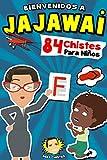 Bienvenidos a Jajawai - 84 chistes para niños
