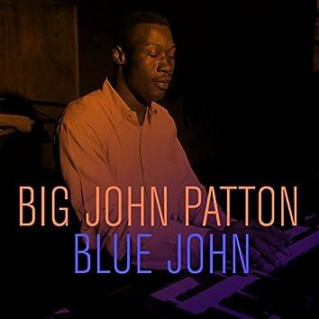 Big John Patton: Blue John