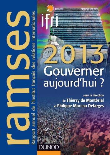 Ramses 2013 - Gouverner aujourd'hui ? + Version numérique PDF ou Epub: + Version numérique PDF ou Epub