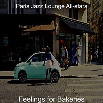 Feelings for Bakeries