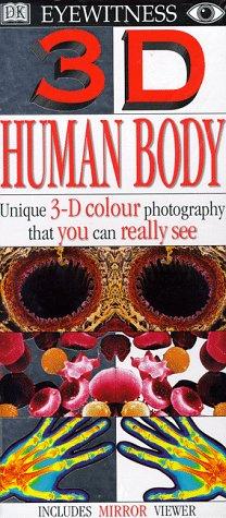 Eyewitness 3-D Eye: Human Body (DK Eyewitness)