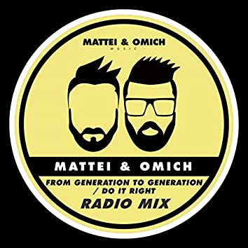 From Generation To Generation / Do It Right (Radio Mix)