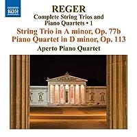 Complete String Trios & Piano Quartets