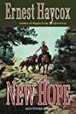 New Hope: And Other Stories