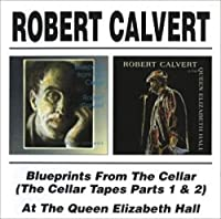 Blueprints from the Cellar/at the Queen Elizabeth