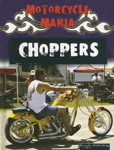 Choppers (Motorcycle Mania)