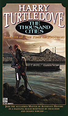 The Thousand Cities (Times of Troubles , No 3) (Book III)