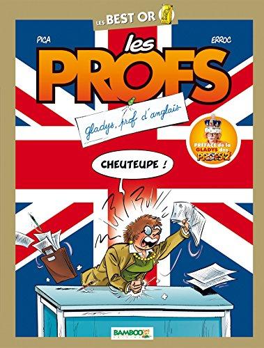 Les Profs - Best Or - Prof d'anglais
