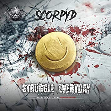 Struggle Everyday