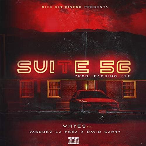 Whyes feat. Vasquez La Pesa & David Garry