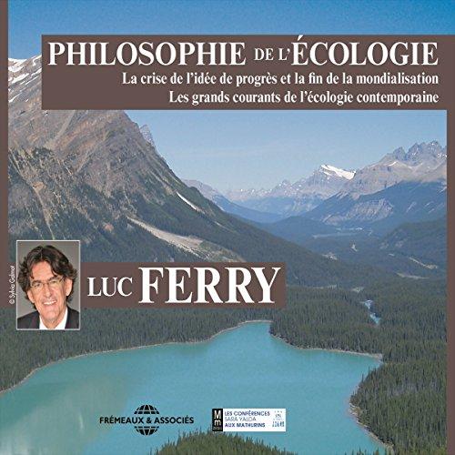 Couverture de Philosophie de l'écologie