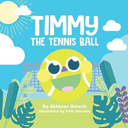Timmy the Tennis Ball: 1