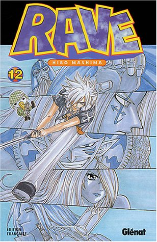 Rave - Tome 12