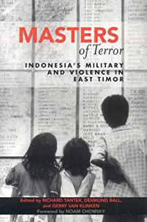 Masters of Terror: Indonesia's Military and Violence in East Timor (World Social Change) (English Edition)