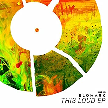 This Loud EP