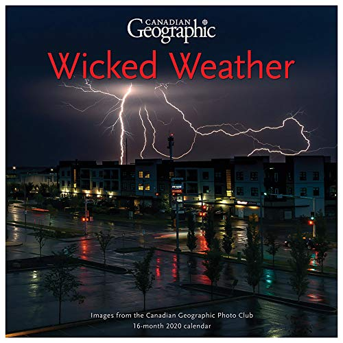 Canadian Geographic Wicked Weather 2020 Square Wall Calendar
