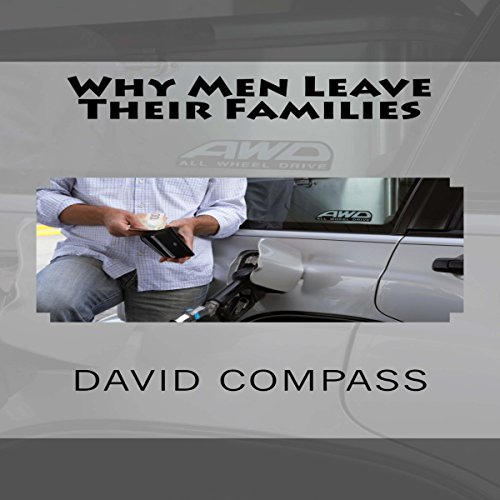 Why Men Leave Their Families audiobook cover art
