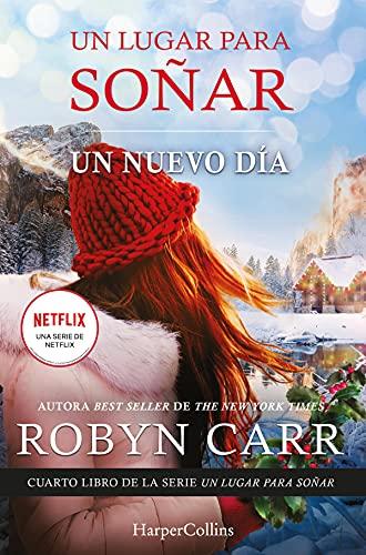 Un nuevo día (UN LUGAR PARA SOÑAR nº 4) (Spanish Edition)