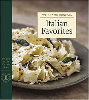 Italian Favorites: The Best of Williams-Sonoma Kitchen Library 0848727991 Book Cover