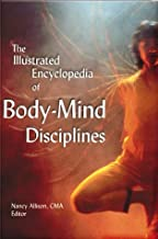 Best the illustrated encyclopedia of body mind disciplines Reviews