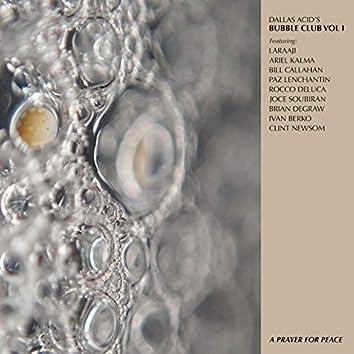 Dallas Acid's Bubble Club, Vol. I