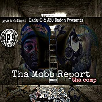 Dada-D & J20 Dadon Tha Mob Report presented by AP.9 of Mob Figaz