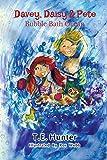 Davey, Daisy & Pete: Bubble Bath Ocean: Imagine With Davey, Daisy & Pete