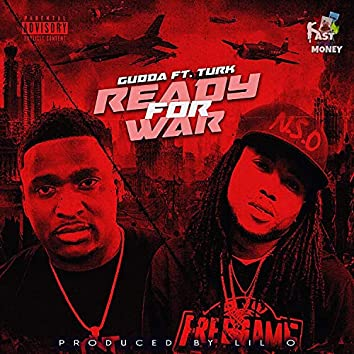 Ready For War (feat. Turk)