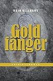 GOLDFÄNGER: Kriminalroman - Hajo Gellhaus