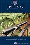 Civil War Sites, 2nd: The Official Guide to the Civil War Discovery Trail (English Edition)