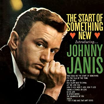 The Start of Something New - Introducing... Johnny Janis