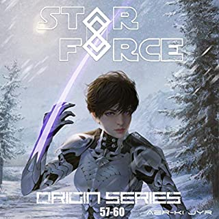 Star Force: Origin Series Box Set (57-60)     Star Force Universe              Written by:                                                                                                                                 Aer-ki Jyr                               Narrated by:                                                                                                                                 Stephen Day                      Length: 12 hrs and 13 mins     Not rated yet     Overall 0.0