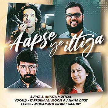 Aapse Ye Iltija (feat. Farrukh Ali Moon)