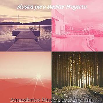 Atmosferico Musica para Meditar