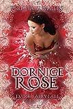 Dornige Rose: Dark Fairytale