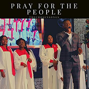Pray for the People (feat. Frowale)