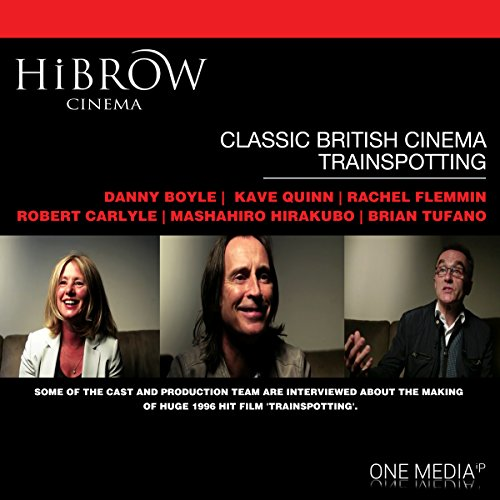 HiBrow: Classic British Cinema - Trainspotting audiobook cover art