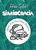 Simiocracia: Crónica de la gran resaca económica (Best Seller | Cómic)