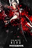 Notebook: Devil May Cry Nero , Journal for Writing, College Ruled Size 6' x 9', 110 Pages