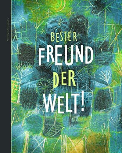 Notizbuch Liniert: Geschenk für beste Freundin; ein schönes Notizbuch (Taschenbuch, etwas kleiner als A4, mit Inhalt & 100 Seiten) Aus unserem Spritzer Limette Sortiment (Notizbücher, Band 27)