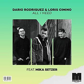 All I Need (feat. Mika Setzer)