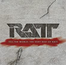 Tell the World: The Very Best of Ratt By Ratt (2007-08-20)