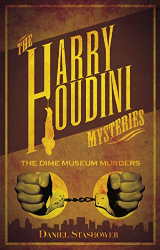 Image of Harry Houdini Mysteries: The Dime Museum Murders