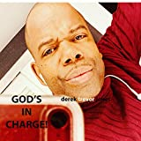 God's in Charge by DTJ