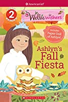 Ashyln's Fall Fiesta (American Girl WellieWishers: Scholastic Readers, Level 2)