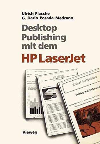 [(Desktop Publishing mit dem HP LaserJet)] [By (author) Ulrich Flasche ] published on (January, 1988)