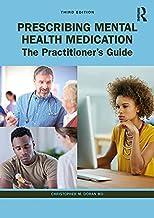 Prescribing Mental Health Medication: The Practitioner's Guide (English Edition)